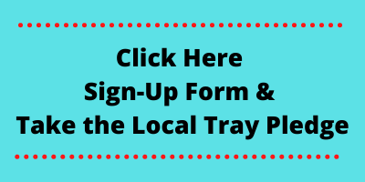 click here. sign up form and take the local tray pledge