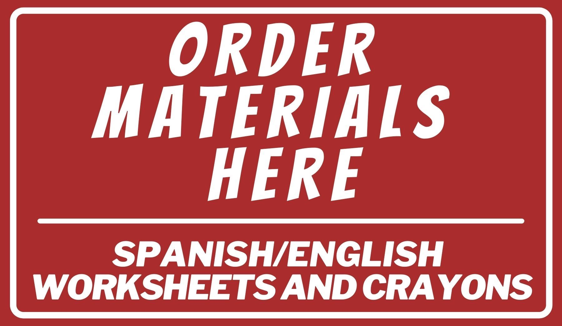 Order materials here